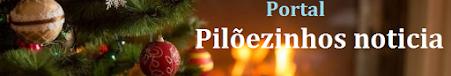 "Pilõezinhos Noticia  ""Feliz Natal e Feliz 2019""."