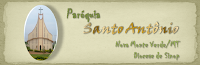 Paroquia Santo Antônio - Nova Monte Verde MT