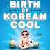 How Korea is conquering world pop culture--what can we learn?