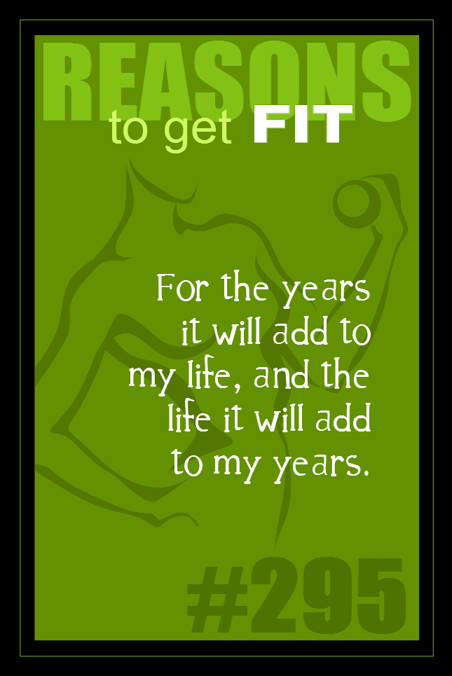 365 Reasons to Get Fit #295