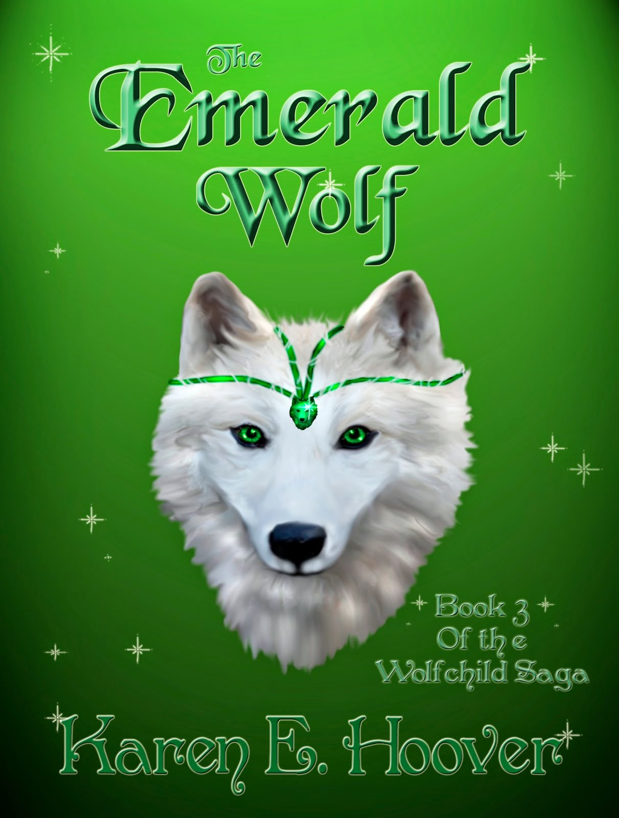 The Emerald Wolf: Book 3 of The Wolfchild Saga