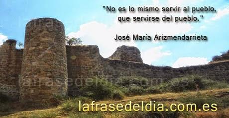 Frases José María Arizmendarrieta - servir al pueblo