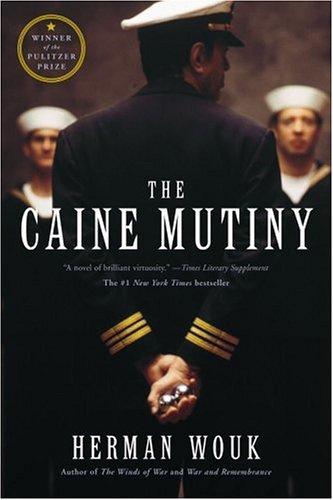 The Caine mutiny / Herman Wouk