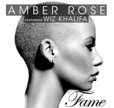 Amber Rose - Fame (feat. Wiz Khalifa) Lyrics