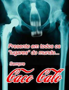 Coca cola presente em todo lugar do mundo