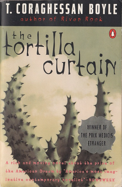 The Tortilla Curtain By Tc Boyle