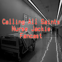 Calling All Saints - Nurse Jackie Fancast