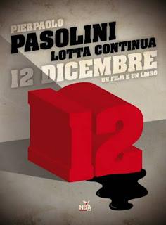 12 Dicembre Pierpaolo Pasolini e Lotta Continua. Italia, 1970