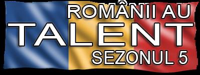 Romanii Au Talent Sezonul 5