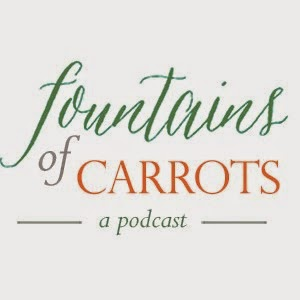 Fountains of Carrots Podcast!