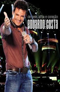 Download Eduardo Costa Pele Alma e Coração DVD-R