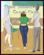 Dying Thoughts - Seventh Death