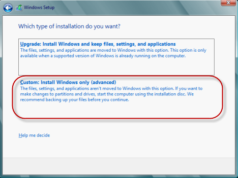 "... previous Windows version. Simply choose ""Custom: Install Windows only"