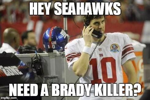 Hey seahawks need a brady killer?
