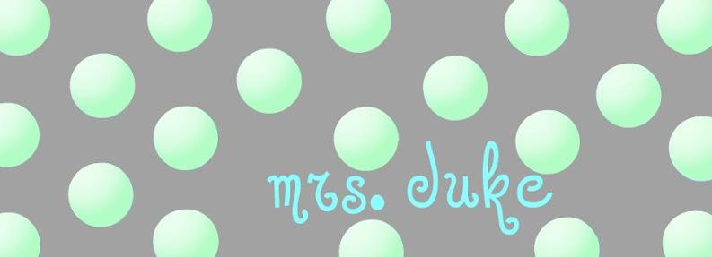 Mrs. Duke