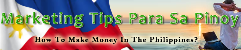 Marketing Tips Para Sa Pinoy