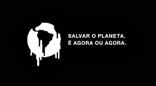 Salvar o planeta é agora ou agora