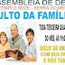 """Hoje é o Nosso Culto da Família """" Participe """""""