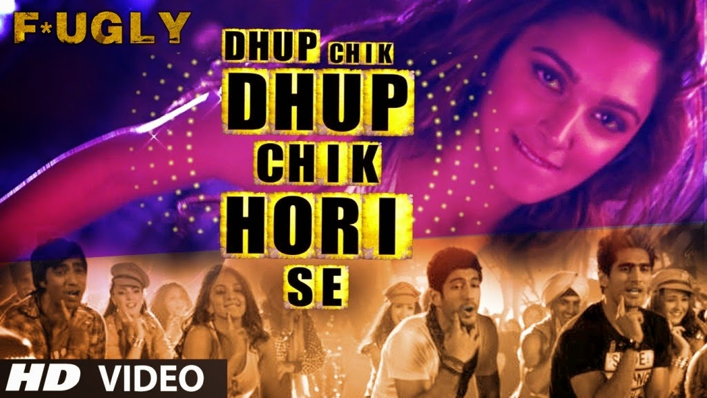 Dhup Chik - Fugly (2014) Full Music Video Song Free Download And