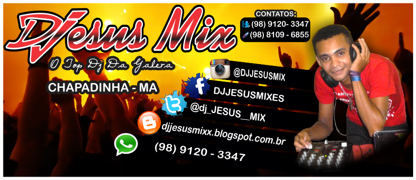 CONTRATE O DJ JESUS MIX