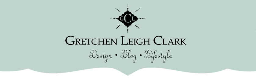 Gretchen Leigh Clark | Design & Lifestyle Blog