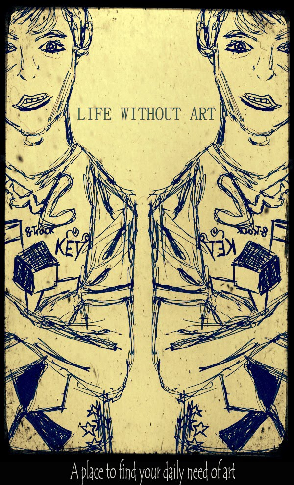 LIFE WITHOUT ART