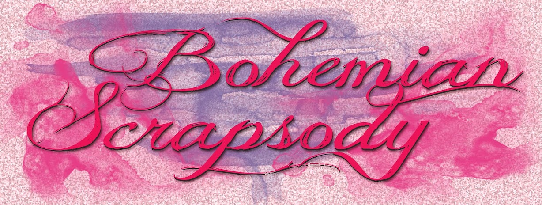 Bohemian Scrapsody