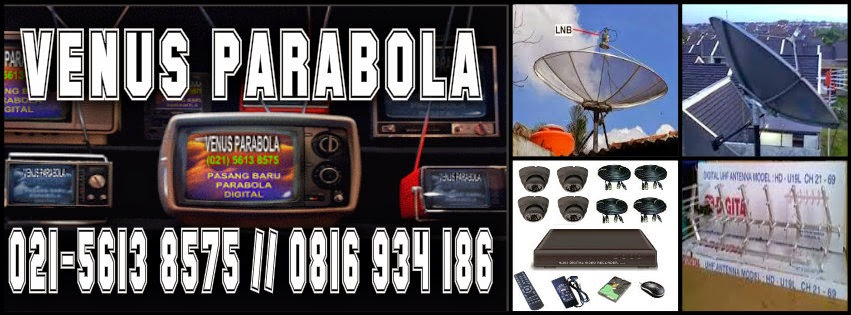 CV.VENUS PARABOLA|HARGA PASANG PARABOLA DIGITAL|CAMERA CCTV|ANTENA TV DIGITAL  SET TOP BOX
