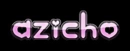 Hi! Welcome Azicho's Shoppers!