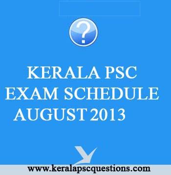 kerala psc exam calender August 2013 ~ Kerala PSC Questions