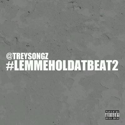 Trey_Songz-Lemmeholdatbeat_2-(Bootleg)-2011