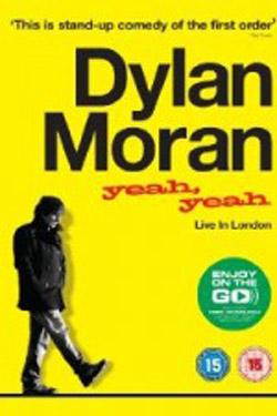 Dylan Moran Yeah Yeah (2011)