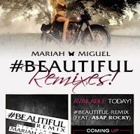 Mariah Carey. #Beautiful (Remix) (Feat. Miguel & A$AP Rocky)