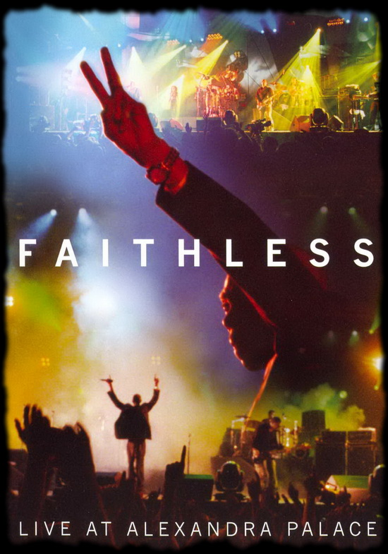 Faithless - Live London 2005 ... 95 minutos