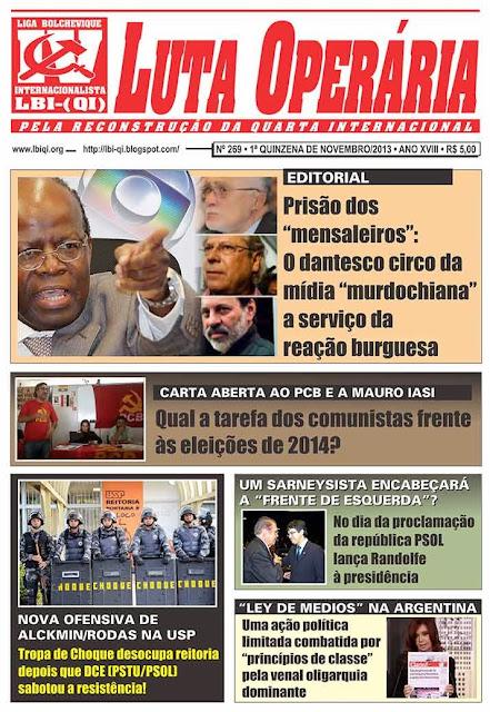 LEIA A EDIÇÃO DO JORNAL LUTA OPERÁRIA Nº 269, 1ª QUINZENA DE NOVEMBRO/2013