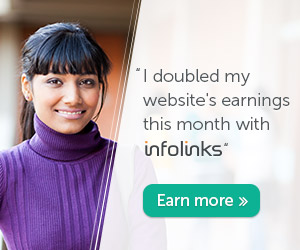 Use Infolinks to increase your website's earnings