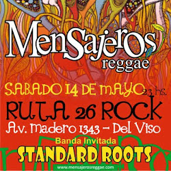 MENSAJEROS REGGAE-STANDARD ROOTS 14 de Mayo