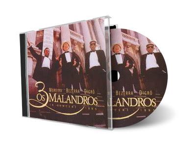Moreira da Silva, Bezerra da Silva e Dicró – Os 3 Malandros In Concert