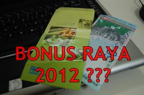 Bonus Raya Kakitangan Kerajaan Bonus Raya 2012 1.4 Juta Kakitangan Awam (Tuntutan Cuepacs) : Setengah Bulan Gaji @ RM500?