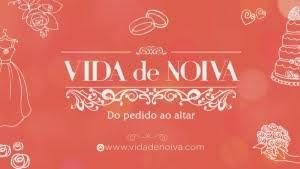 VIDA DE NOIVA