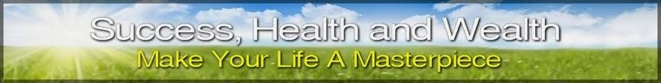 Success, Health and Wealth