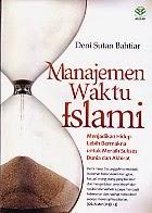 toko buku rahma: buku MANAJEMEN WAKTU ISLAMI, pengarang deni sutan bahtiar, penerbit amzah