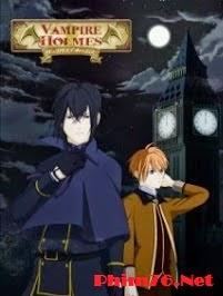 Thám Tử Ma Cà Rồng|| Vampire Holmes