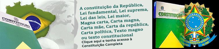 Veja aqui: Constituição Federal Completa