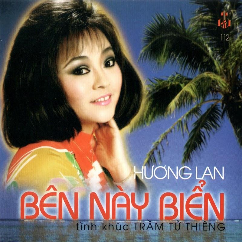 Làng Văn CD112 - Hương Lan - Tình Khúc Trầm Tử Thiêng - Bên Này Biển (NRG)
