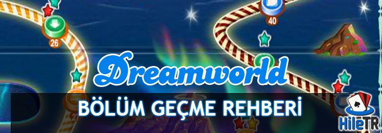 Candy Crush Dreamworld Bölüm Geçme Atlama Rehberi