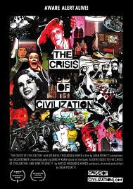 The Crisis of Civilization - Documentary that examines the major crisis that we are facing in the contemporary world.