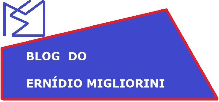 BLOG DO ERNÍDIO MIGLIORINI
