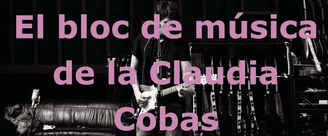 El bloc de música de la Claudia Cobas