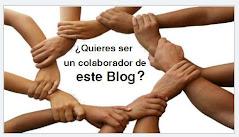 Quieres ser un colaborador de este Blog?
